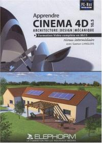 Apprendre Cinema 4D 10.5 : architecture, design, mécanique