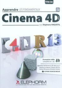 Apprendre Cinema 4D R13 : les fondamentaux. Volume 2