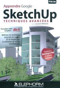 Apprendre Google SketchUp, Techniques avancées