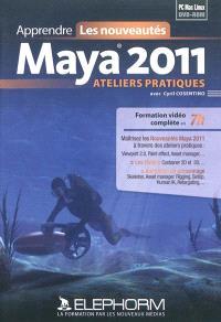 Apprendre Maya 2011 : ateliers pratiques, les nouveautés : formation vidéo complète en 7h