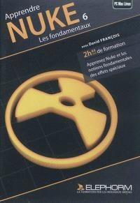 Apprendre Nuke 6 : les fondamentaux