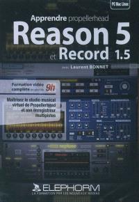 Apprendre Propellerhead Reason 5 et Record 1.5