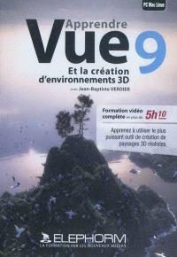 Apprendre Vue 9 et la création d'environnements 3D