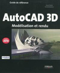 AutoCAD 3D : modélisation et rendu