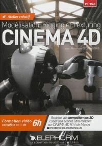 Cinema 4D : modélisation, rigging et texturing : atelier créatif