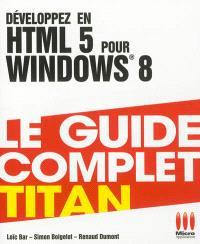 Développez en HTML 5 pour Windows 8