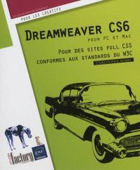 Dreamweaver CS6 pour PC-Mac : pour des sites full CSS conformes aux standards du W3C