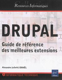 Drupal : guide de référence des meilleures extensions