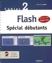 Flash : spécial débutants : cahier 2