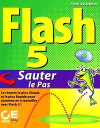 Flash 5 : sauter le pas
