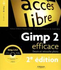 Gimp 2 efficace : dessin et retouche de photo