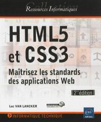 HTML5 et CSS3 : maîtrisez les standards des applications Web