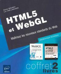 HTML5 et WebGL : maîtrisez les nouveaux standards du Web : coffret 2 livres