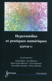 Hypermédias et pratiques numériques : actes de H2PTM'11, 12, 13 et 14 octobre 2011, Université Paul Verlaine-Metz