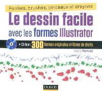 Illustrator : les formes vectorielles : 300 formes originales et libres de droit à utiliser et à personnaliser