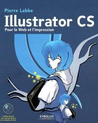 Illustrator CS : pour le Web et l'impression
