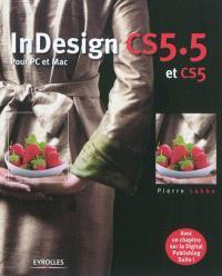 InDesign CS5.5 et CS5 : pour PC et Mac
