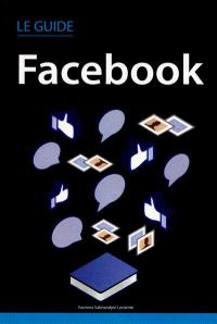 Le guide Facebook