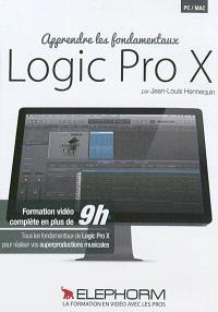 Logic Pro X : apprendre les fondamentaux