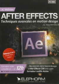 Maîtriser After Effects : techniques avancées en motion design. Volume 2-3