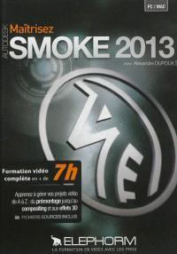 Maîtriser Autodesk Smoke 2013