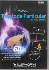 Maîtriser Trapcode Particular