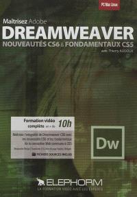 Maîtrisez Adobe Dreamweaver : nouveautés CS6 & fondamentaux CS5