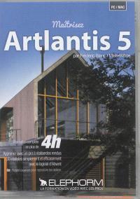 Maîtrisez Artlantis 5