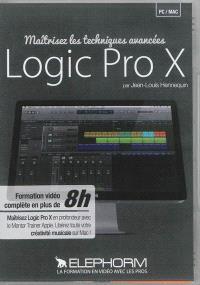 Maîtrisez les techniques avancées Logic Pro X : formation vidéo complète en plus de 8 h