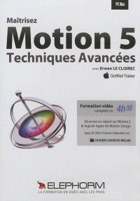 Maîtrisez Motion 5 : techniques avancées