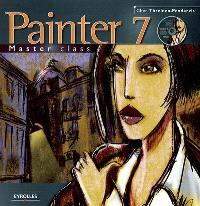Painter 7 : masterclass