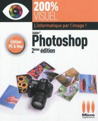 Photoshop : édition PC & Mac