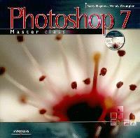 Photoshop 7 master class