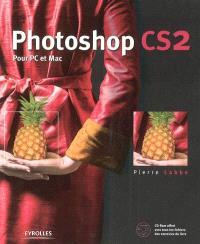 Photoshop CS2 : pour PC et Mac