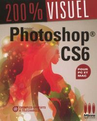 Photoshop CS6 : pour Mac et PC