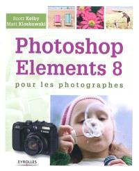 Photoshop Elements 8 pour les photographes