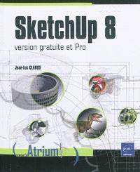 SketchUp 8 : version gratuite et pro