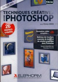 Techniques créatives Adobe Photoshop : 26 ateliers créatifs