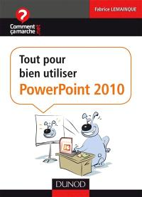 Tout pour bien débuter avec PowerPoint 2010