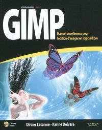 Gimp : manuel de référence pour l'édition d'images en logiciel libre