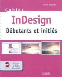 InDesign : débutants et initiés