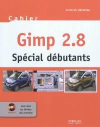 Cahier Gimp 2.8 : spécial débutants : avec tous les fichiers des exercices