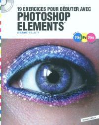 19 exercices pour débuter avec Photoshop elements : atelier n°1