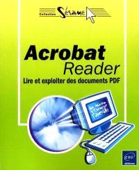 Acrobat Reader : lire et exploiter des documents PDF