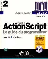 ActionScript : le guide du programmeur Flash 5