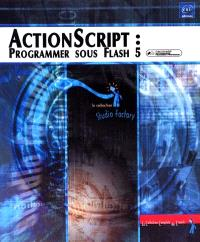 ActionScript : programmer sous Flash 5