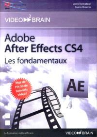 Adobe After Effects CS4 : les fondamentaux
