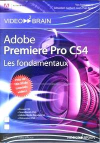 Adobe After Effects CS4 : les fondamentaux. Adobe Premiere Pro CS4 : les fondamentaux