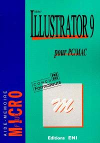 Adobe Illustrator 9 : pour PC-MAC