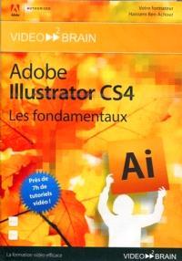 Adobe Illustrator CS4, les fondamentaux : créez des graphiques, logos, illustrations et animations Flash !